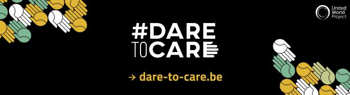 DareToCare: de Week voor een verenigde Wereld met het slotevent in Brussel 7-9 mei