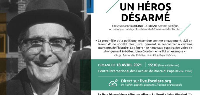 Igino Giordani : «Un héros désarmé»