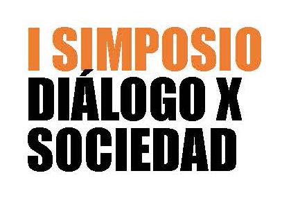 I Simposio Diálogo x Sociedad