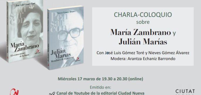 Charla coloquio sobre María Zambrano y Julián Marías