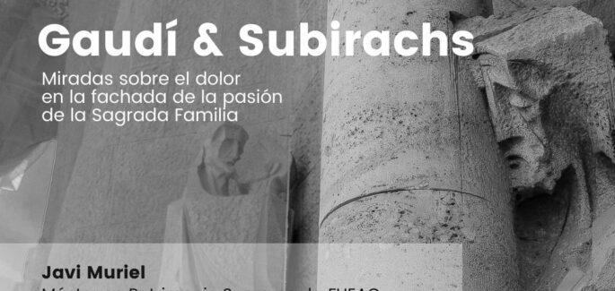 Gaudí & Subirachs
