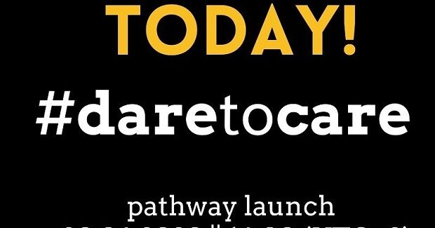 #daretocare: TODAY