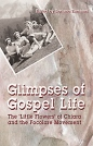 Glimpses of Gospel Life