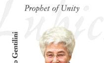 Chiara Lubich – Prophet of Unity