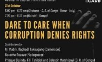 Dare to Care – When corruptions denies rights.