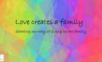 Love creates a family