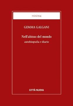 Gemma Galgani: Nell'abisso del mondo
