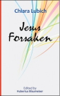 Jesus Forsaken in the Experience and Thought of Chiara Lubich
