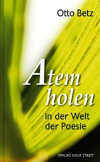 """""""Atem holen in der Welt der Poesie"""""""
