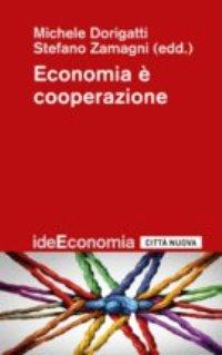 """""""Economia è cooperazione"""""""