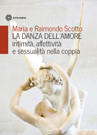 La danza dell'amore (intimità, affettività e sessualità nella coppia)