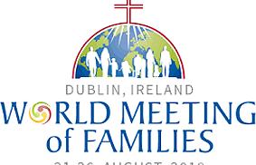 Rencontre mondiale des familles à Dublin