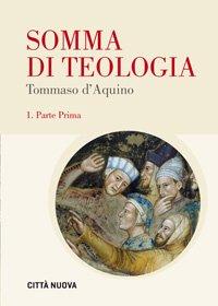 Somma di Teologia (Parte Prima – 1)