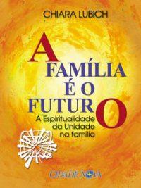 A Família é o Futuro