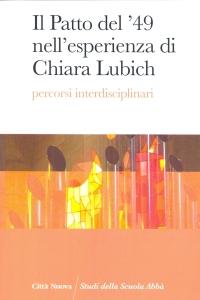 Il Patto del '49 nell'esperienza di Chiara Lubich