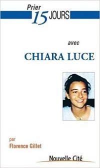 Prier 15 jours avec Chiara Luce Badano